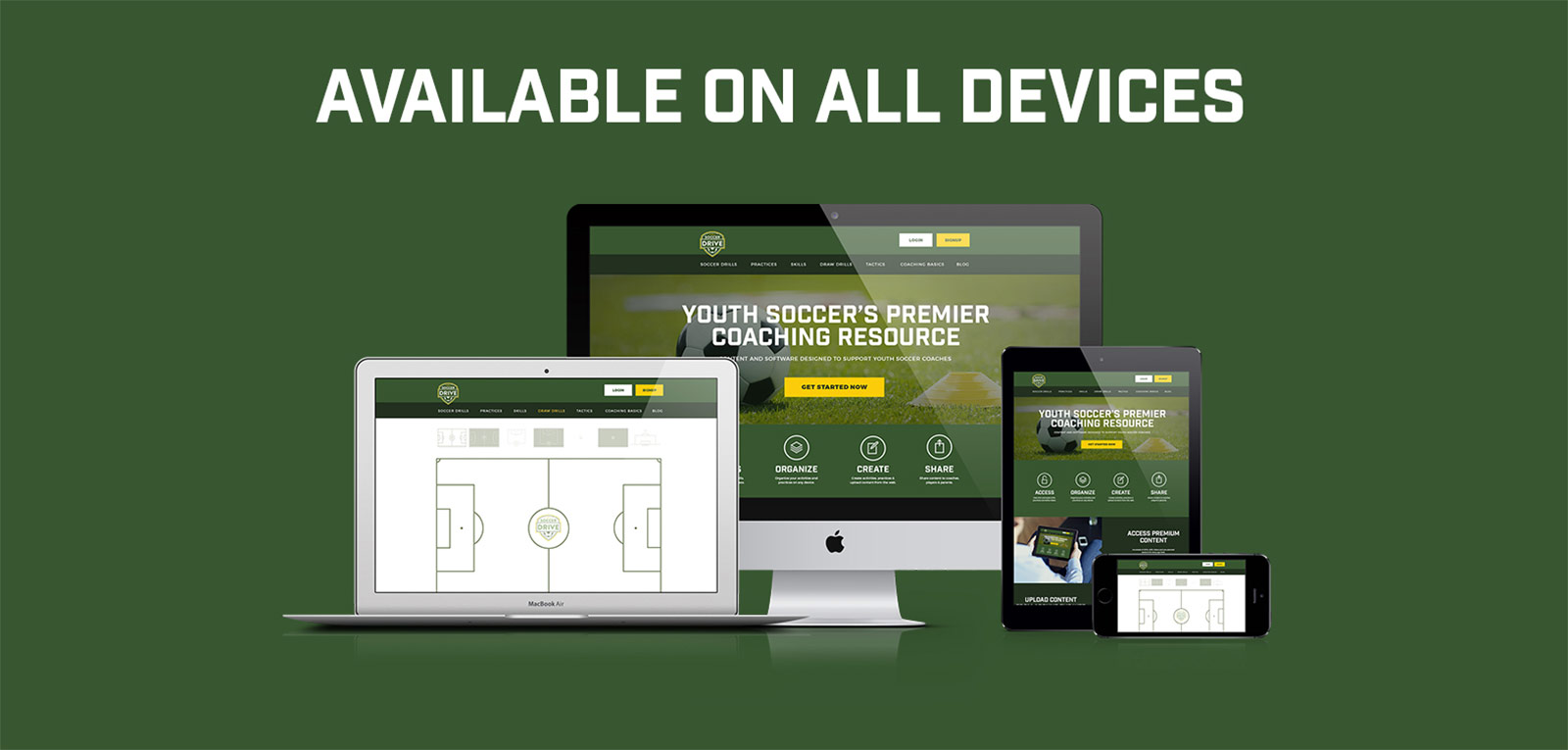 shows mobile device, tablet, and desktop displaying soccerdrive.com to show that it is accessible on all devices
