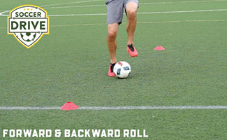 Forward and backward roll, soccer dribbling exercise