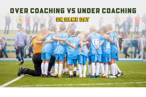 Soccer Game Day: Under Coaching vs. Over Coaching