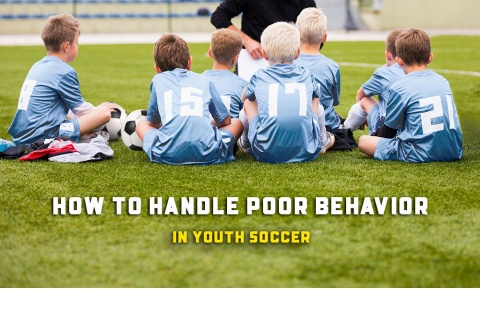 Tips on How to Handle Poor Behavior in Youth Soccer