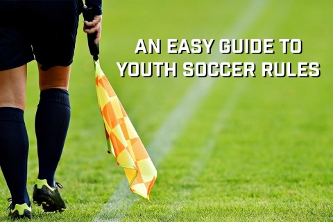 An Easy Guide to Youth Soccer Rules