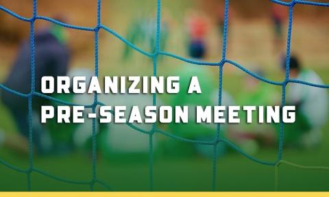 Organizing a Pre-Season Soccer Meeting