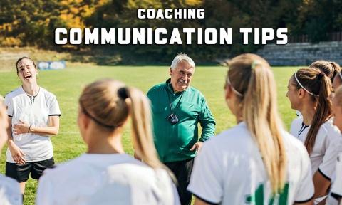 Soccer Coaching Communication Tips